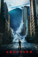 Download Film Geostorm 2017 Sub Indo Nonton Streaming