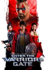 Download Film Enter the Warriors Gate 2016 Sub Indo