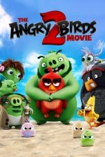 Download Film The Angry Birds Movie 2 2019 Sub Indo