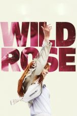 Download Film Wild Rose 2019 Sub Indo