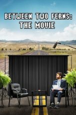 Download Film Between Two Ferns: The Movie 2019 Sub Indo