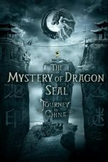 Download Film The Mystery of the Dragon's Seal 2019 Sub Indo