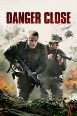 Download Film Danger Close: The Battle of Long Tan 2019 Sub Indo