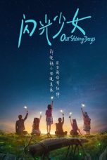 Download Nonton Film Our Shining Days 2017 Sub Indo