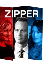 Download Film Zipper 2015 Subtitle Indonesia Nonton Gratis
