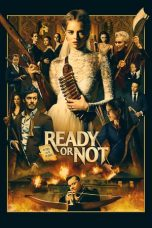 Download Film Nonton Ready or Not 2019 Sub Indo