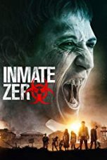 Download film Inmate Zero (Patients of a Saint) (2019) Sub Indo