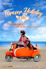 Download Film Forever Holiday in Bali 2018 Nonton Indo Movie