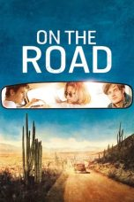 Download Film On the Road 2012 Sub Indo Nonton Gratis