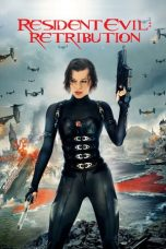 Nonton Download Resident Evil: Retribution (2012) Sub Indo