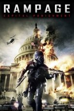 Nonton Film Rampage: Capital Punishment 2014 Sub Indo