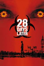 Download Film 28 Days Later ... (2002) Sub Indo