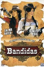 Download Film Bandidas (2006) Sub Indo