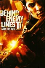 Download Film Behind Enemy Lines II: Axis of Evil (2006) Sub Indo