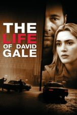 Nonton Film The Life of David Gale 2003 Subtitle Indonesia Bluray