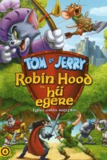 Nonton Tom and Jerry: Robin Hood and His Merry Mouse 2012 Sub Indo