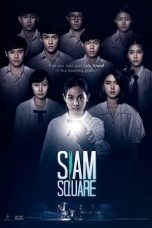Download Film Siam Square (2017) Sub Indo