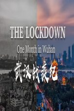 Nonton Film The Lockdown: One Month in Wuhan 2020 Sub Indo