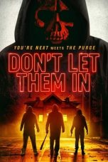 Download Don't Let Them In 2020 Sub Indo Nonton Streaming Full Movie