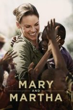 Download Film Mary and Martha 2013 Sub Indo Bluray Full Movie