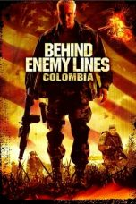 Download Film Behind Enemy Lines III: Colombia (2009) Sub Indo