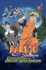 Nonton Naruto the Movie: Guardians of the Crescent Moon Kingdom 2006 Sub Indo