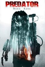 Download Film Predator Dark Ages (2015) Sub Indo