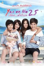 Download Film Yes or No 2.5 (2015) Sub Indo