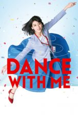 Nonton Film Dance With Me 2019 Sub Indo Download Kualitas Bluray