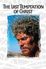 Download The Last Temptation of Christ 1988 Sub Indo Bluray