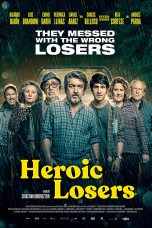 Download Film Heroic Losers (2019) Sub Indo