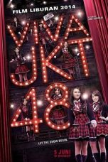 Download Film Viva JKT48 2014 Nonton Filmkeren21.site