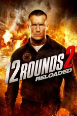 Nonton 12 Rounds 2: Reloaded 2013 Sub Indo Bluray Link Google Drive