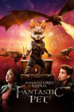 Download Film Adventures of Rufus: The Fantastic Pet 2020 Sub Indo