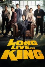 Download Film Long Live the King 2019 Sub Indo Nonton Streaming XX1