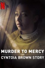 Download Murder to Mercy: The Cyntoia Brown Story 2020 Sub Indo