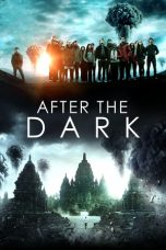 Download Film After the Dark 2013 Sub Indo Nonton Streaming Bluray
