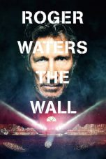 Download Film Roger Waters: The Wall 2014 Sub Indo Bluray