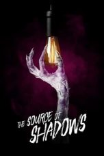 Download Film The Source of Shadows (2020) Sub Indo