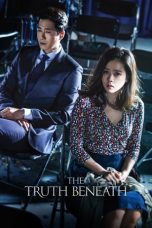 Download Film The Truth Beneath (2016) Sub Indo