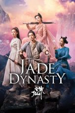 Download Film Jade Dynasty 2019 Sub Indo Nonton Streaming Bluray