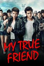 Download Film My True Friend 2012 Sub Indo HD Filmkeren21.site