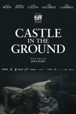 Nonton Castle in the Ground (2019) Sub Indo