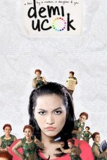 Nonton Film Demi Ucok 2013 Download HD Full Movie Link Google Drive