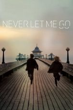 Download Film Never Let Me Go (2010) Sub Indo