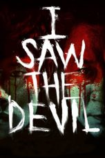 Download Film I Saw the Devil 2010 Sub Indo Streaming Bluray