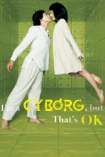 Download Film I'm a Cyborg But That's OK 2006 Sub Indo Bluray