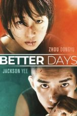 Download Film Better Days (2019) Sub Indo