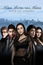 Download Film Kabhi Alvida Naa Kehna (2006) Sub Indo