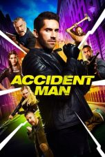 Download Film Accident Man (2018) Sub Indo